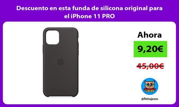 Descuento en esta funda de silicona original para el iPhone 11 PRO