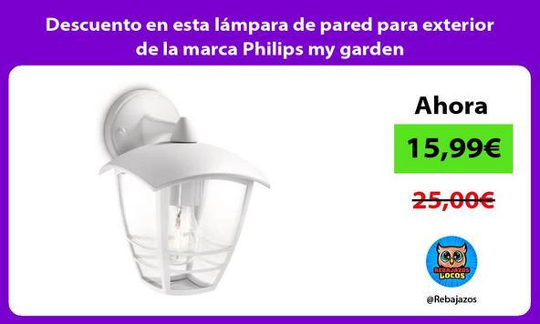 Descuento en esta lámpara de pared para exterior de la marca Philips my garden
