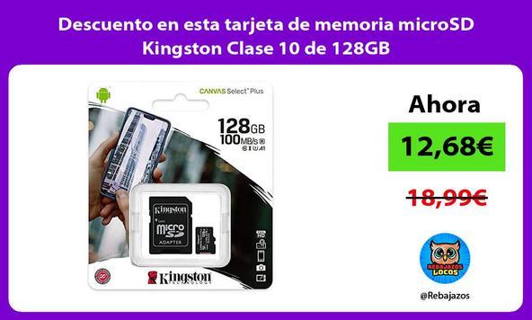 Descuento en esta tarjeta de memoria microSD Kingston Clase 10 de 128GB