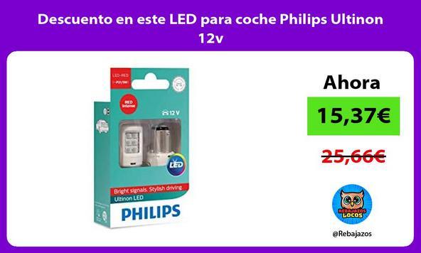 Descuento en este LED para coche Philips Ultinon 12v