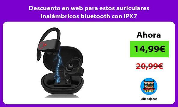 Descuento en web para estos auriculares inalámbricos bluetooth con IPX7