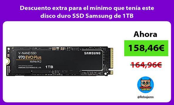 Descuento extra para el mínimo que tenía este disco duro SSD Samsung de 1TB