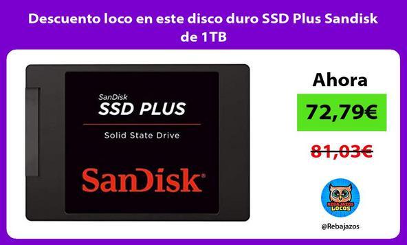 Descuento loco en este disco duro SSD Plus Sandisk de 1TB