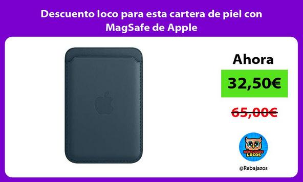 Descuento loco para esta cartera de piel con MagSafe de Apple