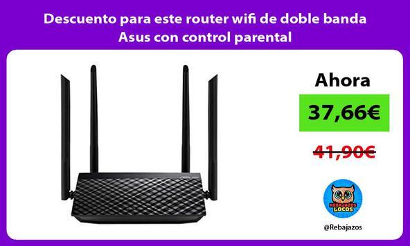 Descuento para este router wifi de doble banda Asus con control parental