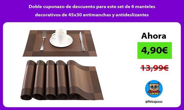Doble cuponazo de descuento para este set de 6 manteles decorativos de 45x30 antimanchas y antideslizantes