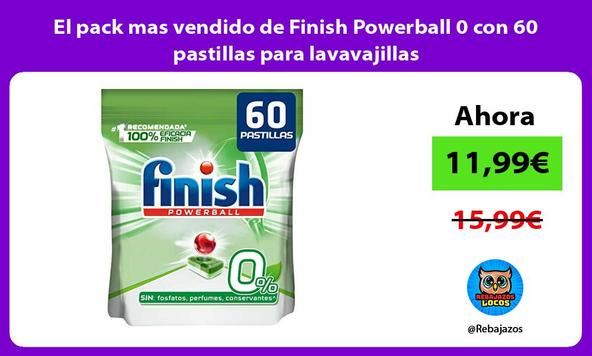 El pack mas vendido de Finish Powerball 0 con 60 pastillas para lavavajillas
