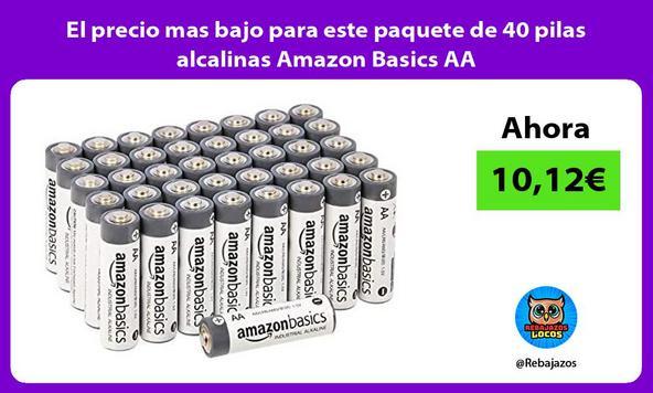 El precio mas bajo para este paquete de 40 pilas alcalinas Amazon Basics AA