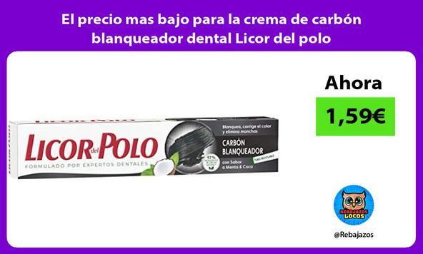 El precio mas bajo para la crema de carbón blanqueador dental Licor del polo