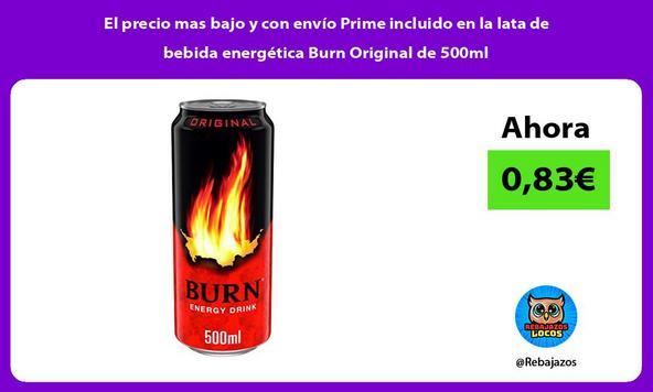 El precio mas bajo y con envío Prime incluido en la lata de bebida energética Burn Original de 500ml