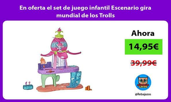 En oferta el set de juego infantil Escenario gira mundial de los Trolls