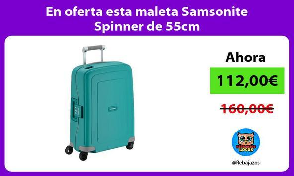 En oferta esta maleta Samsonite Spinner de 55cm