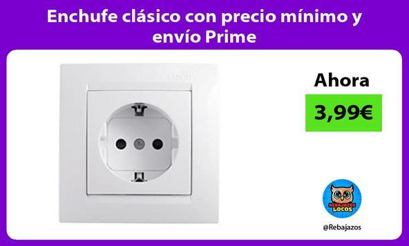 Enchufe clásico con precio mínimo y envío Prime