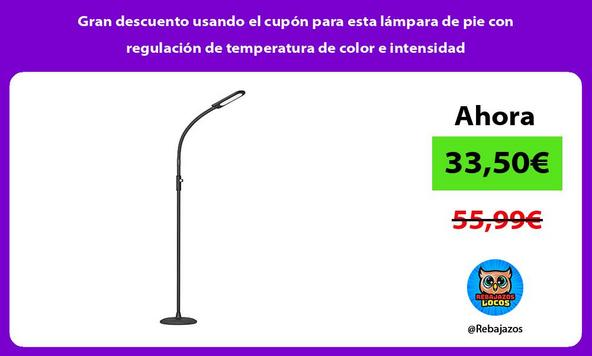 Gran descuento usando el cupón para esta lámpara de pie con regulación de temperatura de color e intensidad