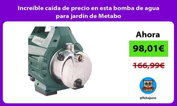 Increíble caída de precio en esta bomba de agua para jardín de Metabo