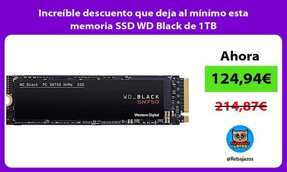 Increíble descuento que deja al mínimo esta memoria SSD WD Black de 1TB