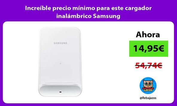 Increíble precio mínimo para este cargador inalámbrico Samsung