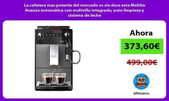La cafetera mas potente del mercado es sin dura esta Melitta Avanza automática con molinillo integrado, auto limpieza y sistema de leche