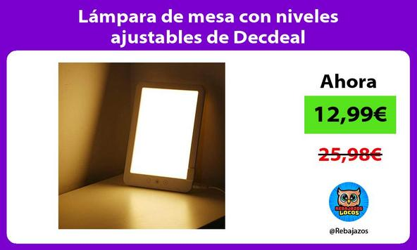 Lámpara de mesa con niveles ajustables de Decdeal