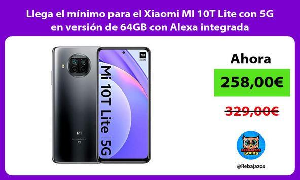 Llega el mínimo para el Xiaomi MI 10T Lite con 5G en versión de 64GB con Alexa integrada