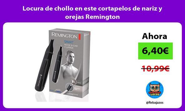 Locura de chollo en este cortapelos de nariz y orejas Remington