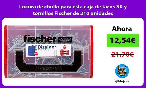 Locura de chollo para esta caja de tacos SX y tornillos Fischer de 210 unidades