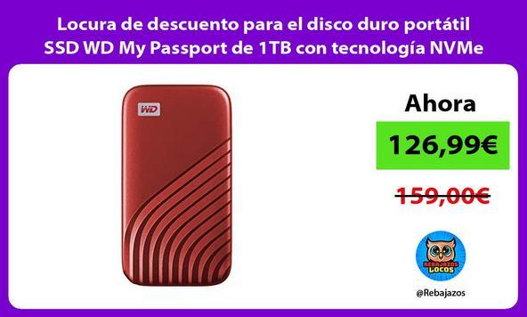 Locura de descuento para el disco duro portátil SSD WD My Passport de 1TB con tecnología NVMe
