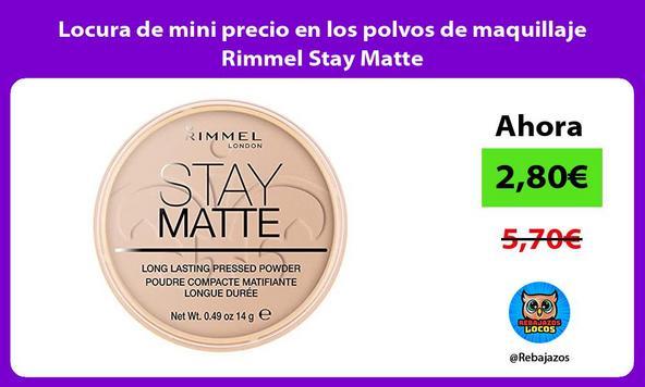Locura de mini precio en los polvos de maquillaje Rimmel Stay Matte