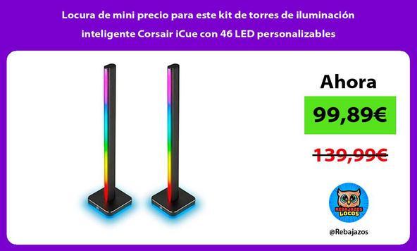 Locura de mini precio para este kit de torres de iluminación inteligente Corsair iCue con 46 LED personalizables