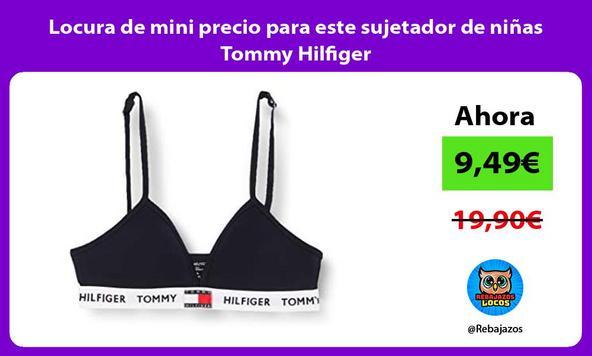 Locura de mini precio para este sujetador de niñas Tommy Hilfiger