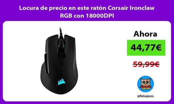 Locura de precio en este ratón Corsair Ironclaw RGB con 18000DPI