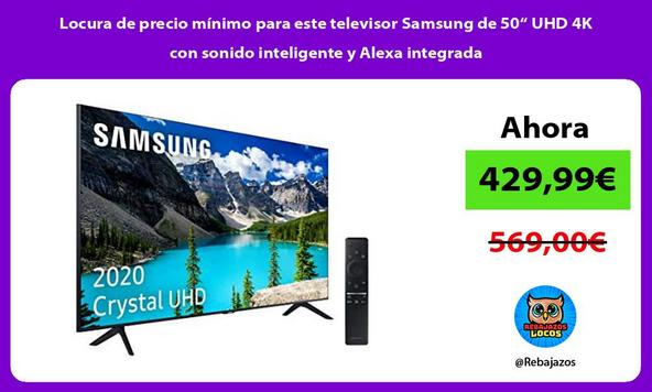 """Locura de precio mínimo para este televisor Samsung de 50"""" UHD 4K con sonido inteligente y Alexa integrada"""