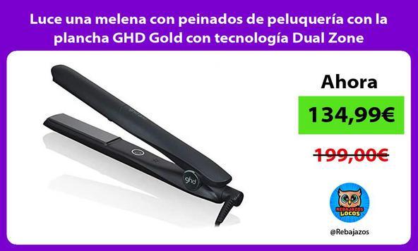 Luce una melena con peinados de peluquería con la plancha GHD Gold con tecnología Dual Zone