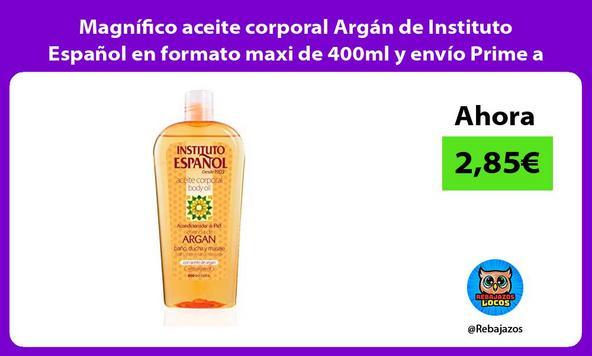 Magnífico aceite corporal Argán de Instituto Español en formato maxi de 400ml y envío Prime a casa