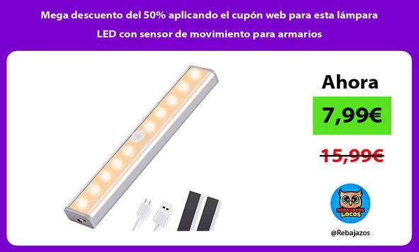 Mega descuento del 50% aplicando el cupón web para esta lámpara LED con sensor de movimiento para armarios