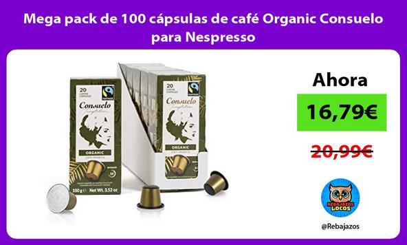 Mega pack de 100 cápsulas de café Organic Consuelo para Nespresso