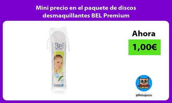 Mini precio en el paquete de discos desmaquillantes BEL Premium
