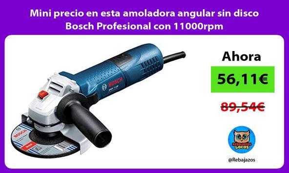 Mini precio en esta amoladora angular sin disco Bosch Profesional con 11000rpm
