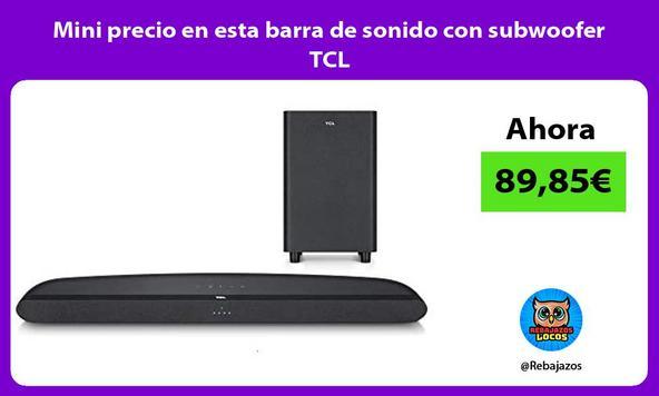 Mini precio en esta barra de sonido con subwoofer TCL