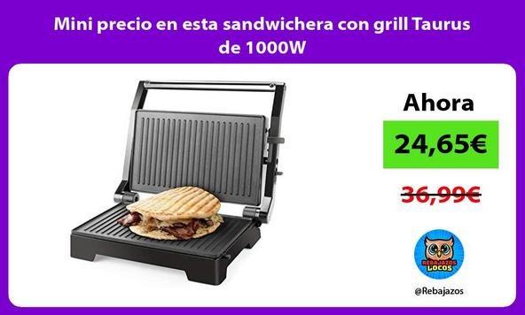 Mini precio en esta sandwichera con grill Taurus de 1000W