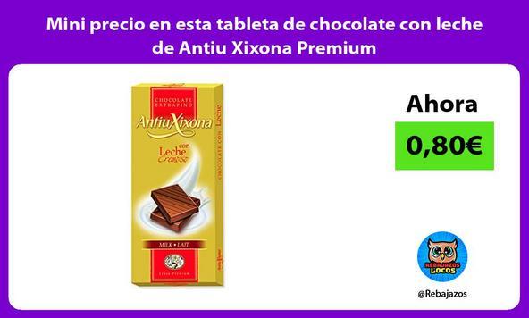 Mini precio en esta tableta de chocolate con leche de Antiu Xixona Premium