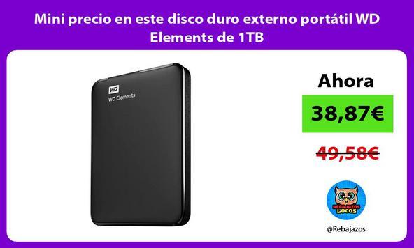 Mini precio en este disco duro externo portátil WD Elements de 1TB