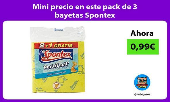 Mini precio en este pack de 3 bayetas Spontex