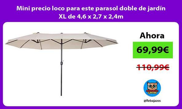 Mini precio loco para este parasol doble de jardín XL de 4,6 x 2,7 x 2,4m