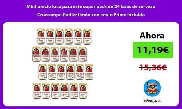 Mini precio loco para este super pack de 24 latas de cerveza Cruzcampo Radler limón con envío Prime incluido