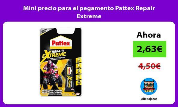 Mini precio para el pegamento Pattex Repair Extreme
