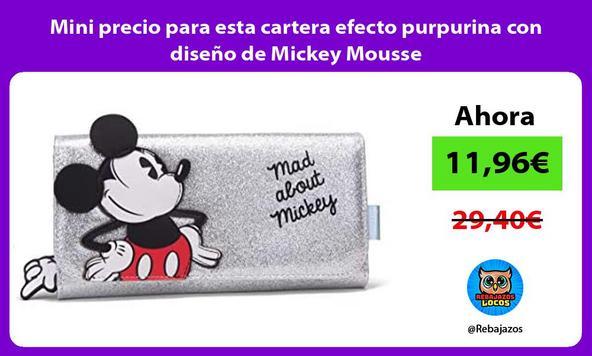 Mini precio para esta cartera efecto purpurina con diseño de Mickey Mousse