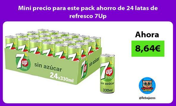 Mini precio para este pack ahorro de 24 latas de refresco 7Up