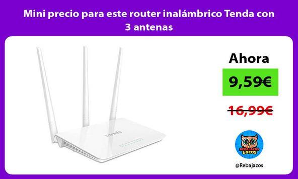 Mini precio para este router inalámbrico Tenda con 3 antenas
