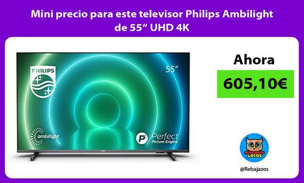 "Mini precio para este televisor Philips Ambilight de 55"" UHD 4K"